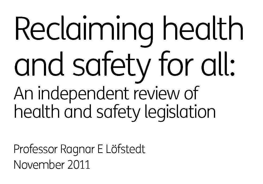 Reclaiming health and safety for all - Ragnar E. Löfstedt