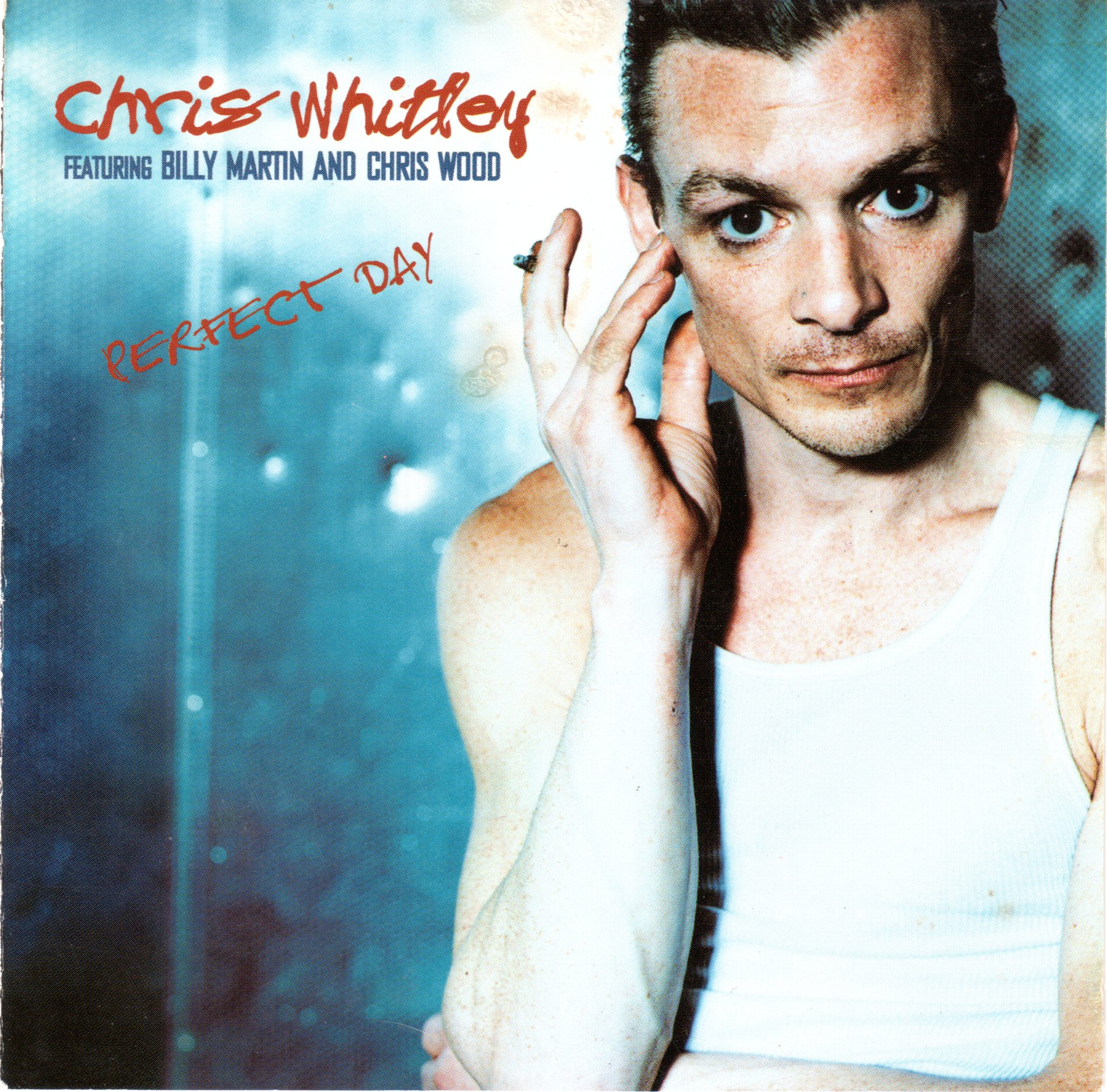 Chris Whitley - Perfect day (2000)