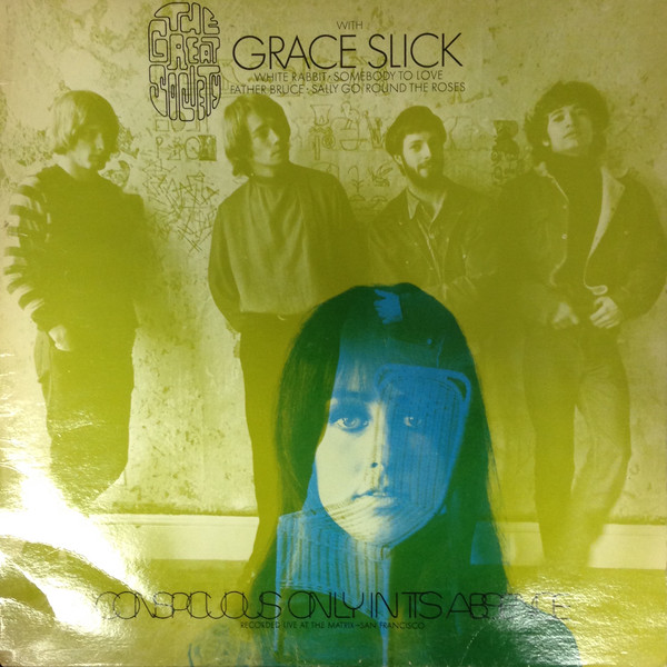 Grace Slick - Conspicuous only in its absence (1968)