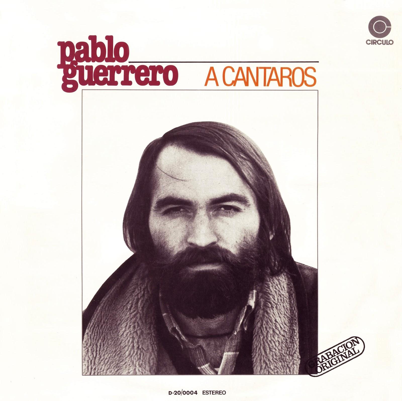 Pablo Guerrero - A cántaros (1972)