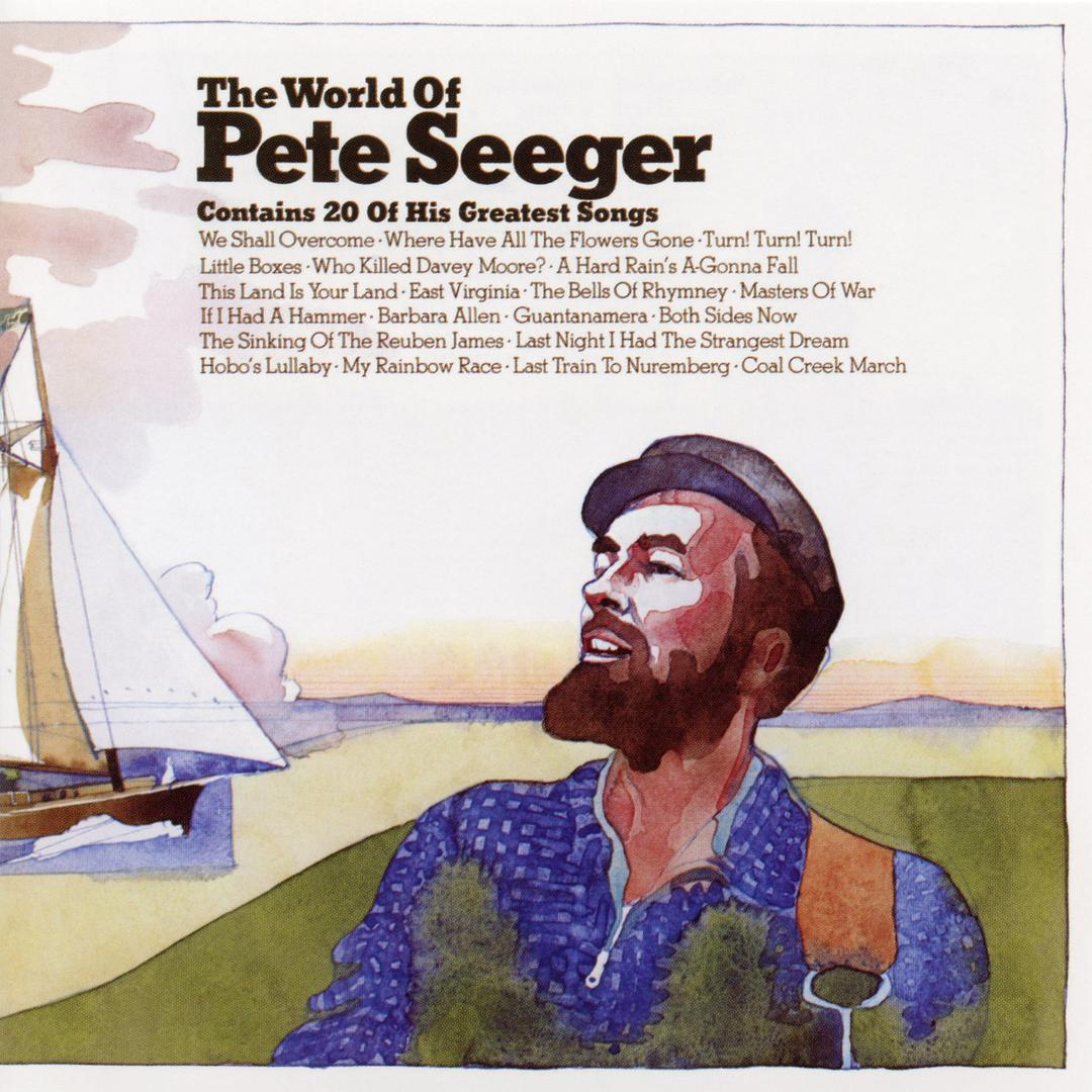 Pete Seeger - The world of Pete Seeger (1972)