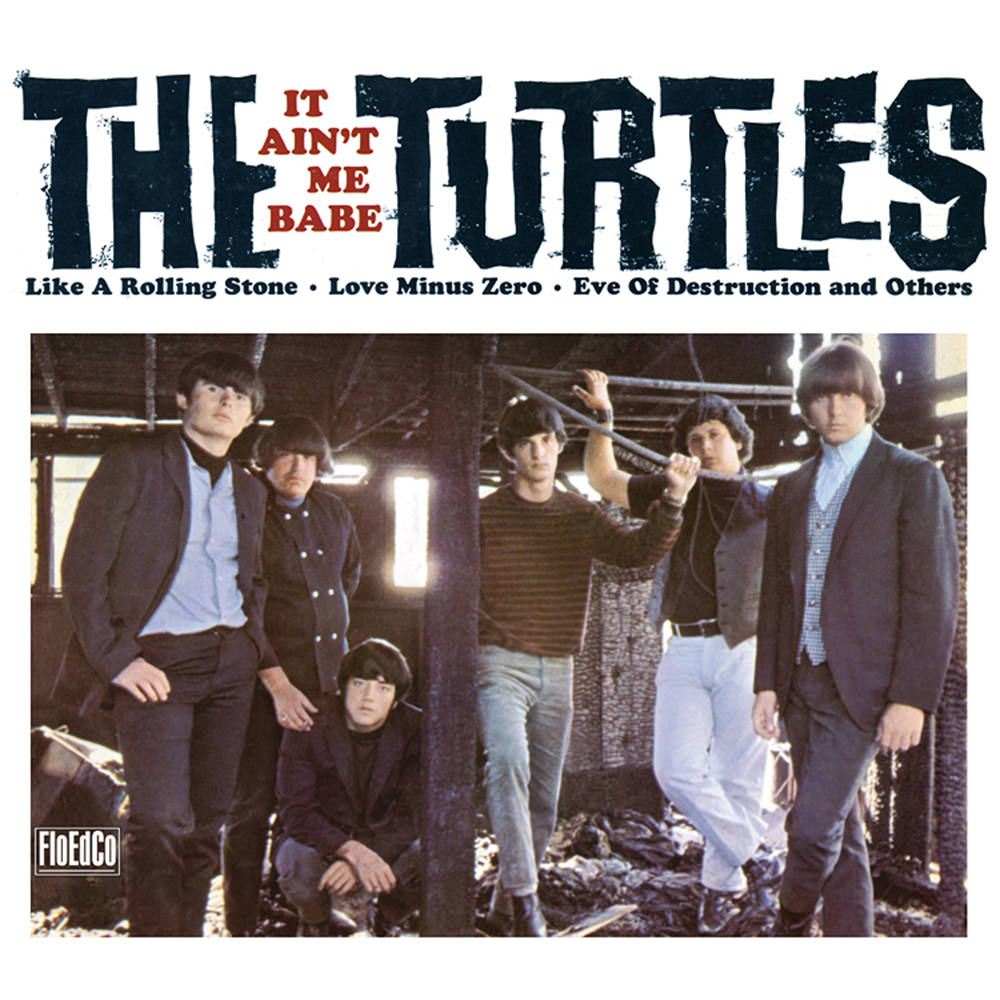 The Turtles - It ain't me babe (1965)